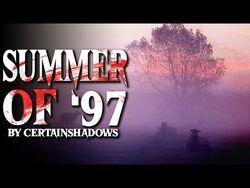 Summer Of '97 By CertainShadows - -CreepyPasta Narration-2