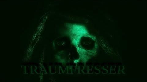 ",,Traumfresser"" Komplette Creepypasta"
