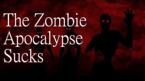 """""""The Zombie Apocalypse Sucks"""" by KillaHawke1 - Creepypasta"""
