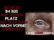 """""""Du sitzt im Bus auf deinem Platz mit dem Blick nach vorne gerichtet""""-Creepypasta-German"""