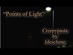 """""""Points of Light"""" Scary Story by Jdeschene Creepypasta Wiki"""