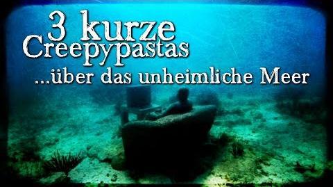 3 kurze CREEPYPASTAS über das Meer (Grusel, Horror, Hörbuch, Compilation) DEUTSCH