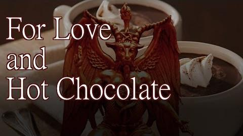 """""""For Love and Hot Chocolate"""" - by K"""