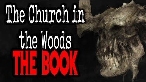 """The Church in the Woods The Book"" CreepyPasta Storytime"