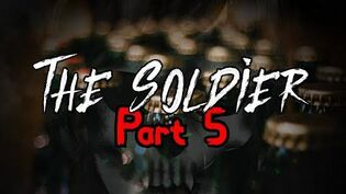 """""""The Soldier"""" Part 5 - The Friend (+Bonus Story Read by DrCreepen)"""