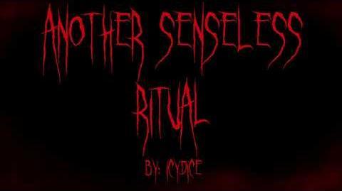 Another_Senseless_Ritual_By_Icydice_CREEPYPASTA-0