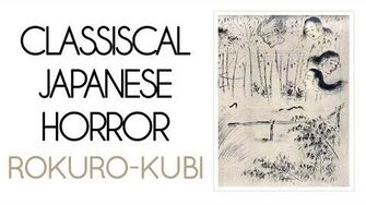 Classical_Japanese_Horror_Rokuro-kubi