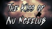 """""""The Kiss of Avu N'geelub"""""""