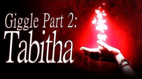 """""""Giggle Part 2 Tabitha"""" by KillaHawke1 - Creepypasta"""