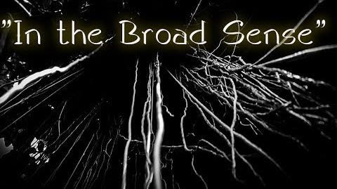 """In the Broad sense"" Creepypasta by Killahawke1 (remake)"