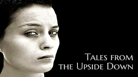 ''Tales_from_the_Upside_Down''_Creepypasta_Compilation_by_EmpyrealInvective_(Dr._Creepen)