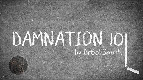 """""""Damnation 101"""" -- A Creepypasta Read-0"""