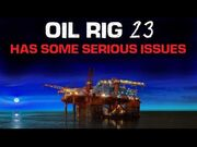 """""""Oil_Rig_-23_Has_Some_Serious_Issues""""_Creepypasta"""