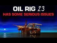 """Oil Rig -23 Has Some Serious Issues"" Creepypasta"