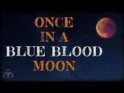 ONCE_IN_A_BLUE_BLOOD_MOON_-_by_The_Vesper's_Bell_-_Halloween_Special