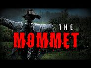"""The Mommet"" - Horror Story - Creepypasta"
