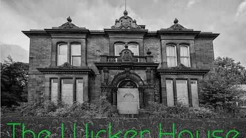 """""""The Wicker House"""""""