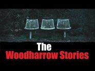 """The Woodharrow Stories"" Creepypasta"