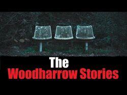 """The_Woodharrow_Stories""_Creepypasta"