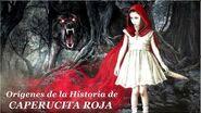 Caperucita Roja La Verdadera Historia y Leyenda