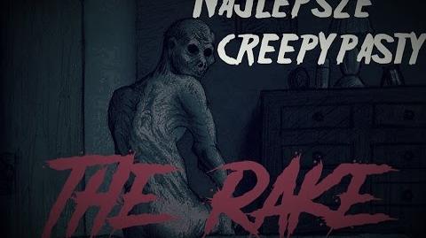 Najlepsze_Creepypasty_-_The_Rake_Lektor_PL