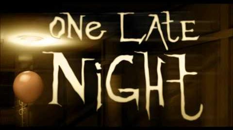 One_Late_Night_-_Song