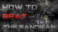How To Beat The Sandman Creepypasta