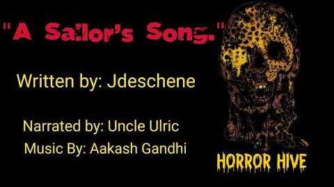 """Horror_Hive_-_""""A_Sailor's_Song""""_by_Jdeschene_performed_by_Uncle_Ulric"""