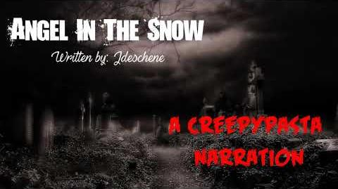 """Angels in the Snow- A Creepypasta story by Jdeschene"""