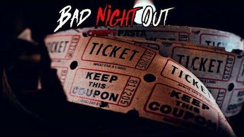 """""""Bad_Night_Out""""_Creepypasta_Wikia_Creepy_Story"""