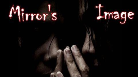 Mirror's Image by GreyOwl - Horror Story
