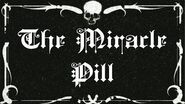 The Miracle Pill - ritual pasta