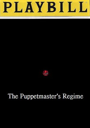 The Puppetmaster's Regime