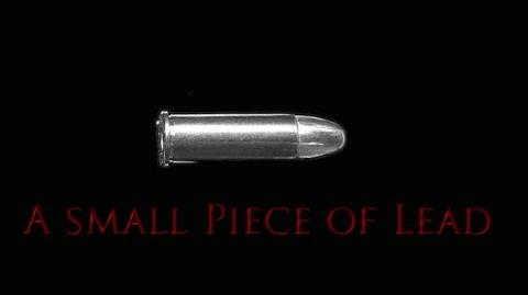 """""""A Small Piece of Lead"""" (Ace of Scares)"""