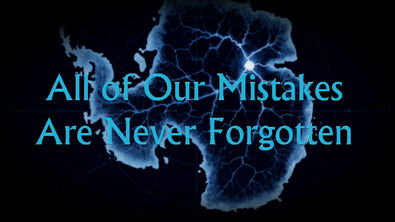 All of Our Mistakes Are Never Forgotten.jpg