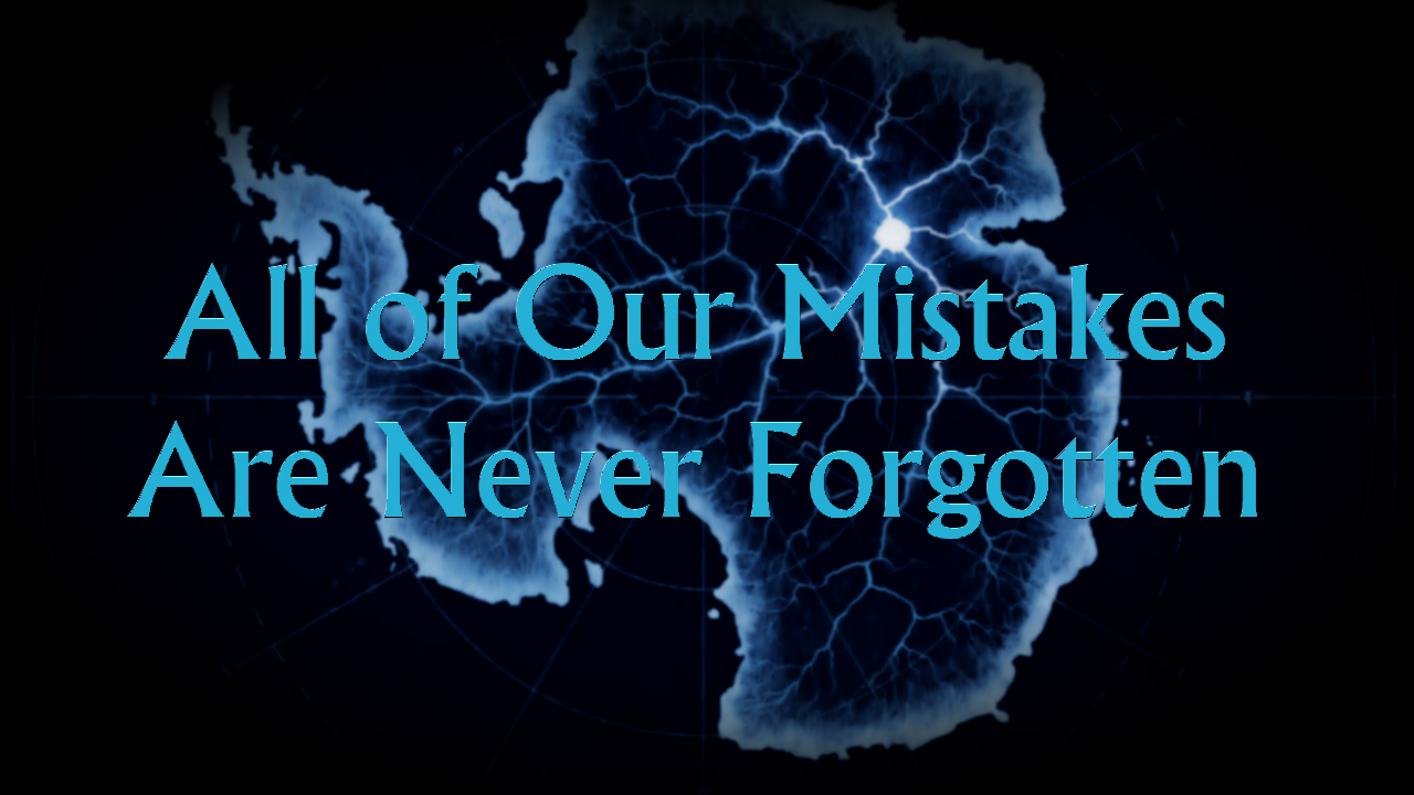 All of Our Mistakes Are Never Forgotten