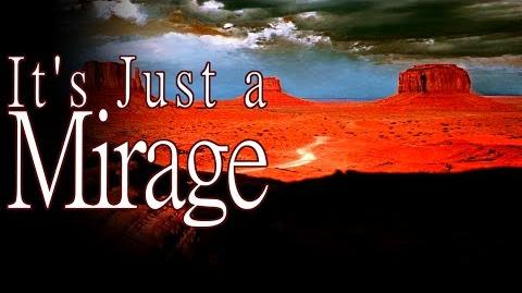 It's Just a Mirage