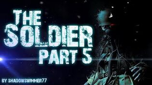 THE SOLDIER (part 5)