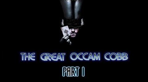 'The Great Occam Cobb Part 1' Written by Vngel W