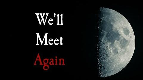 """We'll_Meet_Again""_(Creepypasta_narrated_by_KingSpook)"