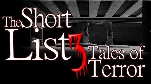 The Short List - 3 Terrifying Tales (ft. K