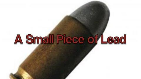 """""""A Small Piece Of Lead"""" (The Creeper)"""