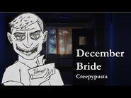 """""""December Bride"""" - Creepypasta"""