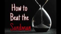 """How to Beat the Sandman"" by RedNovaTyrant Nightingale Creepypasta"