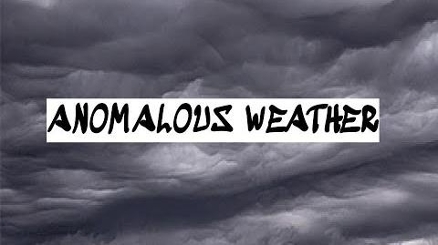 """Anomalous Weather"" - Creepypasta Storytime"