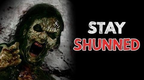 """""""Stay_Shunned""""_Creepypasta"""