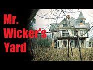 """Mr Wicker's yard"" Creepypasta"