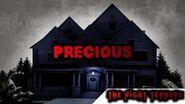 """""""PRECIOUS"""" Creepypasta"""