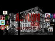 """""""Asylum Serie+Die Psychose (alle Teile)""""-Creepypasta-German"""