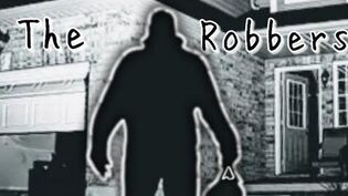 """The Robbers"" Creepypasta"